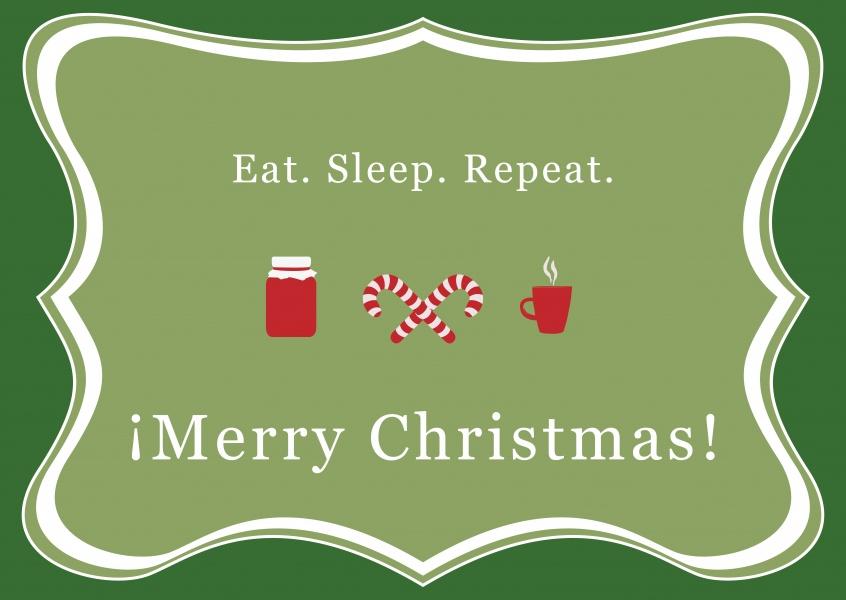 eat sleep repeat weihnachtskarten echte postkarten. Black Bedroom Furniture Sets. Home Design Ideas