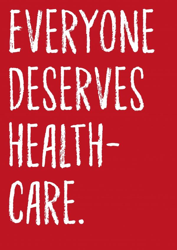 everyone deserves healthcare