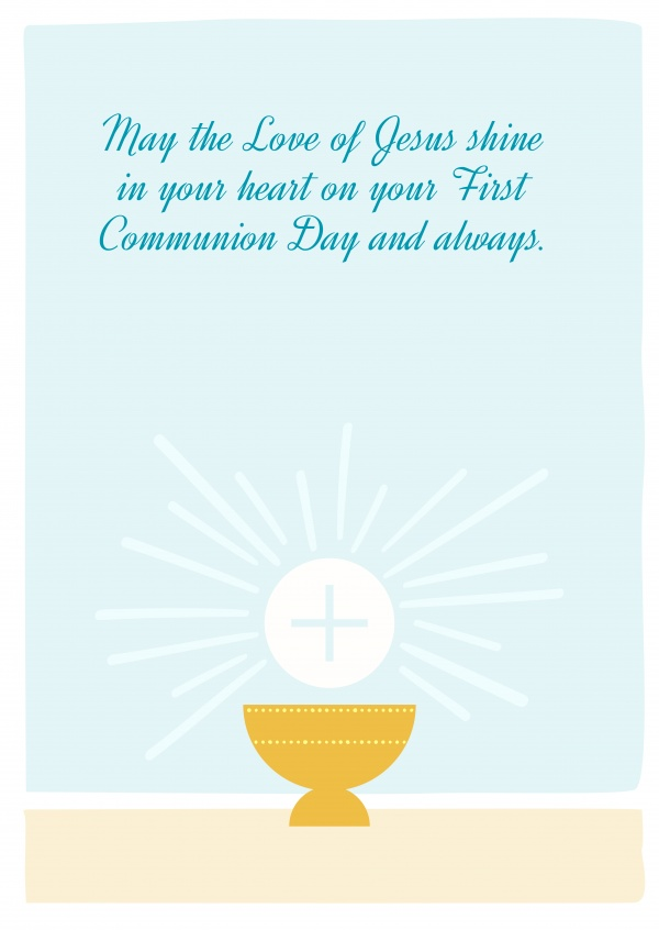 May the Love of Jesus shine in your heart on your First Communion Day and always.