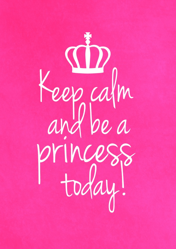 grusskarte spruch keep calm and be a princess today mit krone