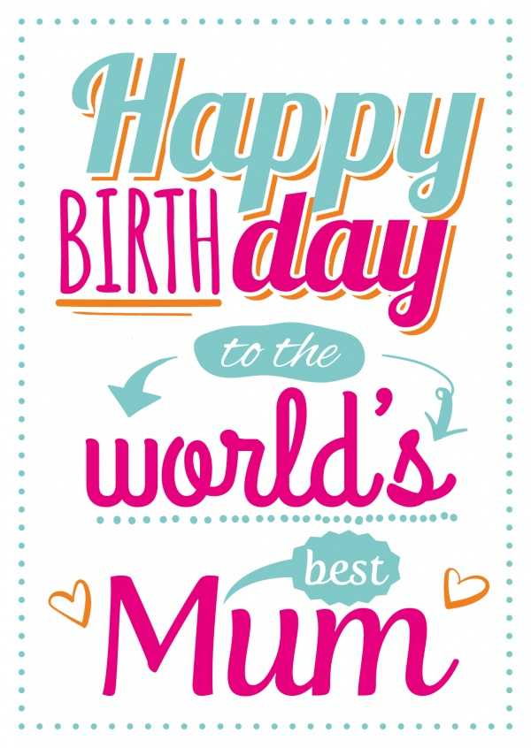Best Mum In The World Quotes: Printed Birthday Cards Online