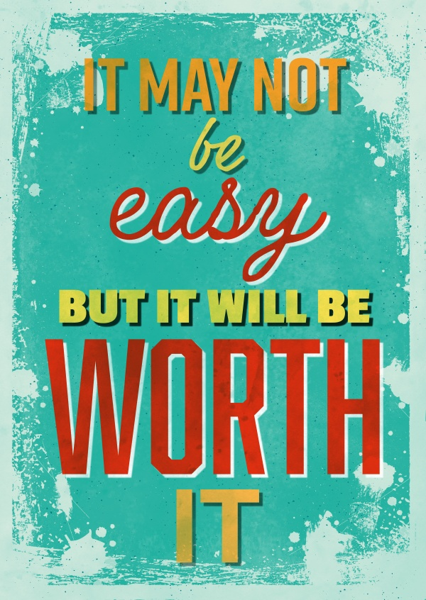 Vintage Spruch Postkarte: It may not be easy, but it will be worth it