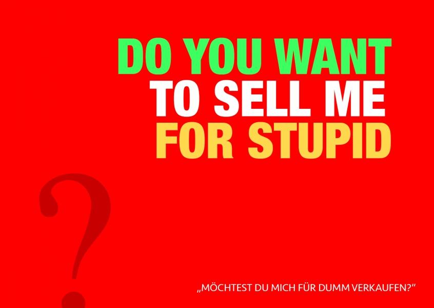 spruch online sein spruch online sein sell me for stupid denglisch echte. Black Bedroom Furniture Sets. Home Design Ideas