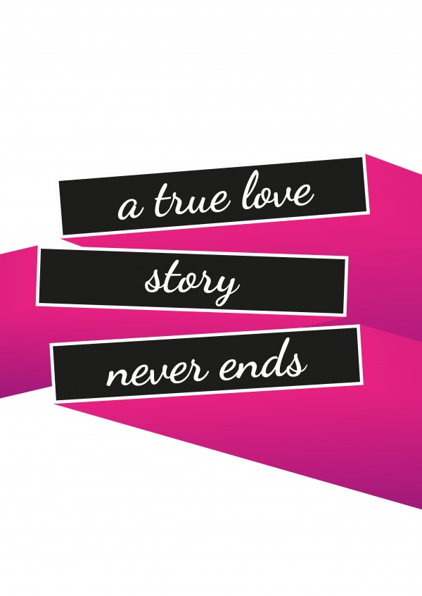 A True Love Story Never Ends Quote: Statements & Quotes Cards