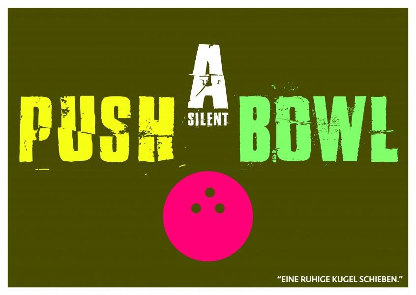 "Push a silent bowl | ""Denglisch""-Sprüche | Echte ..."