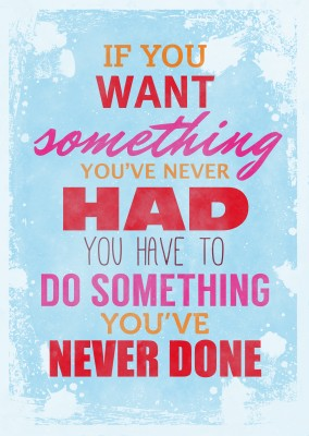 Vintage Spruch Postkarte: Do something you've never done