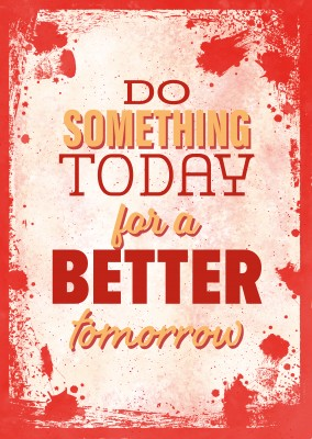 Vintage Spruch Postkarte: Do something today for a better tomorrow
