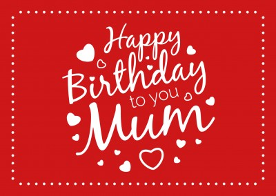 happy birthday to you mum rote postkarte