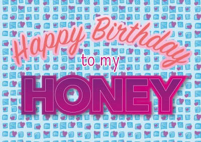 happy birthday to my honey postkarte vorlage