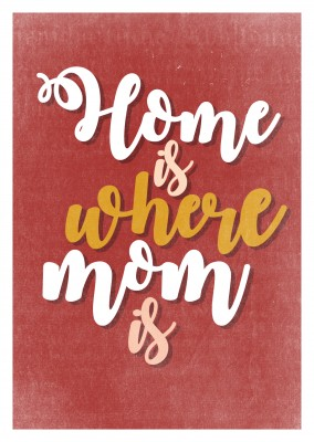 Postkarte mit Srpuch Home is where mom is