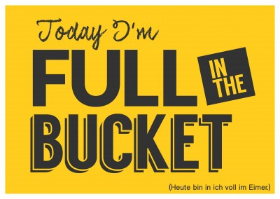 Denglisch full in the bucket Spruch Grusskarte