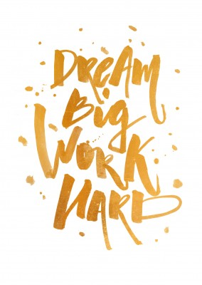 Dream big work hard-Spruch in schwarzer Kalligrafie–mypostcard