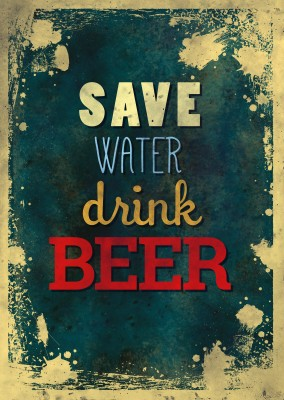 Vintage Spruch Postkarte: Save water, drink beer