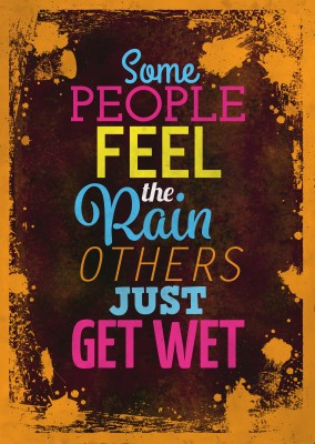 Vintage Spruch Postkarte: Some people feel the rain, others just get wet