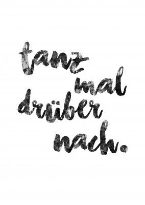 Tanz mal dr ber nach typografie echte postkarten for Spruch tanzen