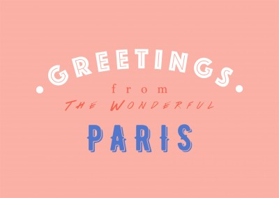 Greetings from the Wonderful Paris